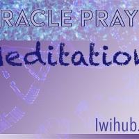 Miracle Prayer Meditation
