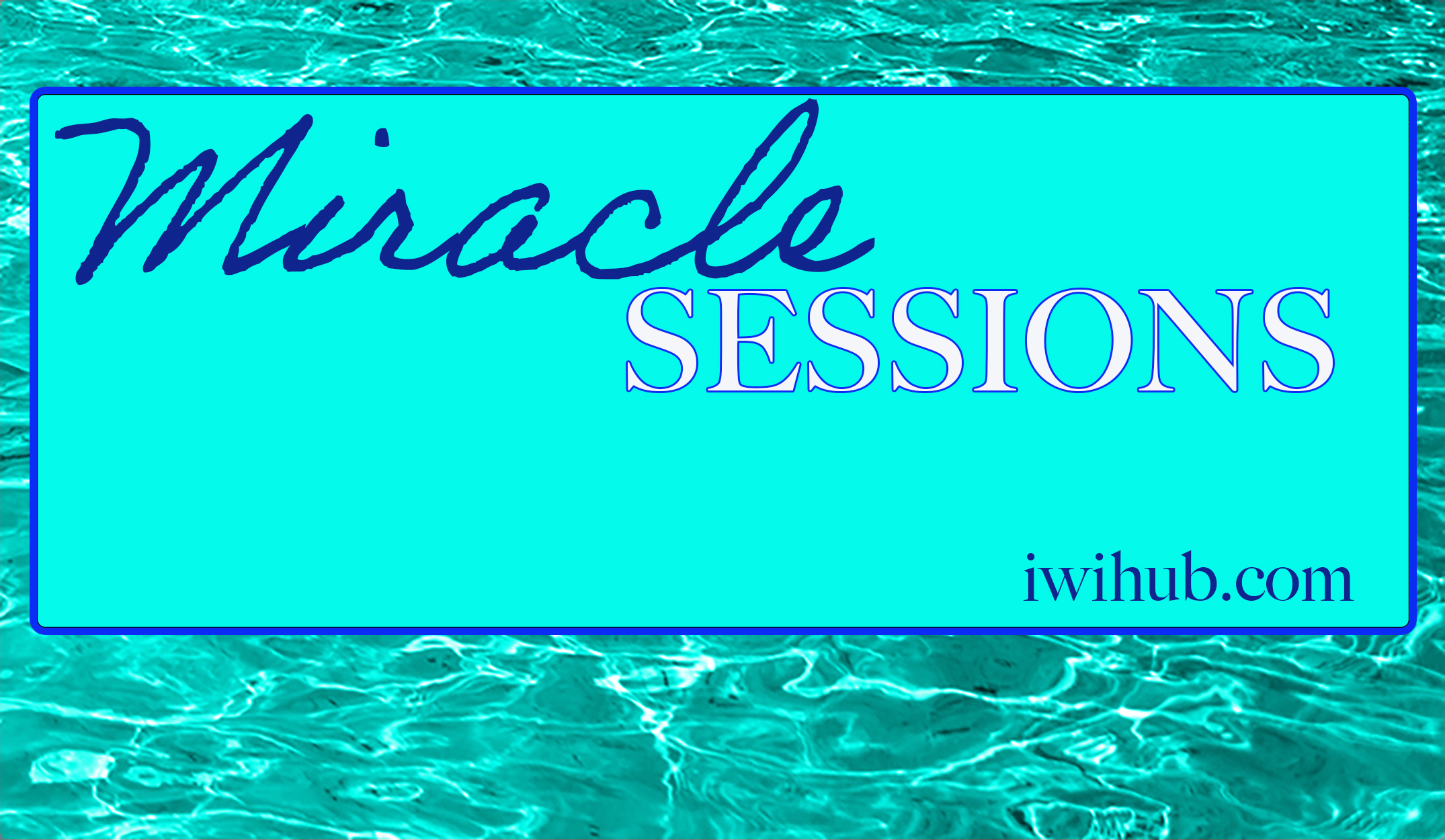 miracle sessions Youtube 2150